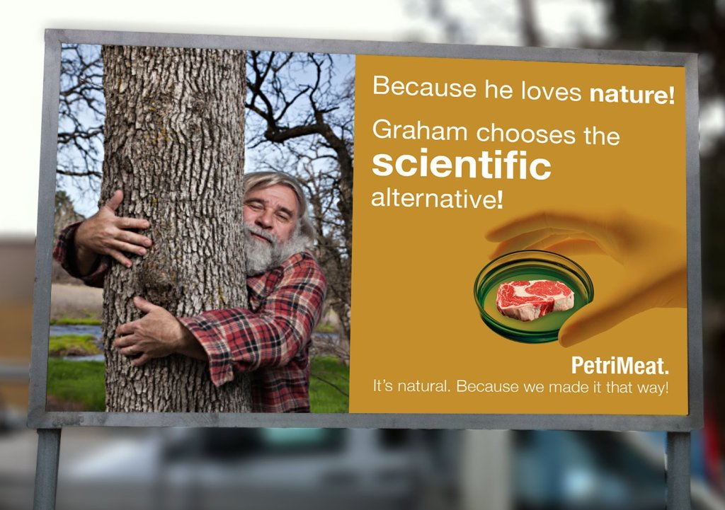 """Billboard with slogan """"Because he loves nature! Graham chooses the scientific alternative""""."""